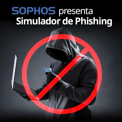 Sophos presenta Simulador de Phishing