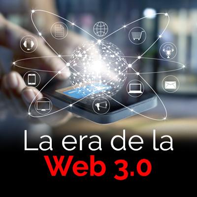 La era de la Web 3.0